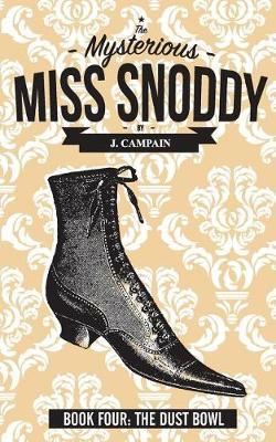 The Mysterious Miss Snoddy by Jim Campain