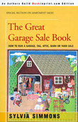 The Great Garage Sale Book: How to Run a Garage, Tag, Attic, Barn, or Yard Sale by Sylvia Simmons