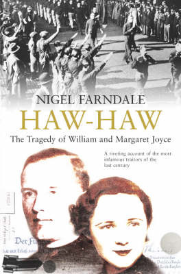 Haw-Haw: The Tragedy of William and Margaret Joyce by Nigel Farndale image