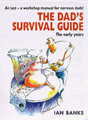 The Dad's Survival Guide by Ian Banks image