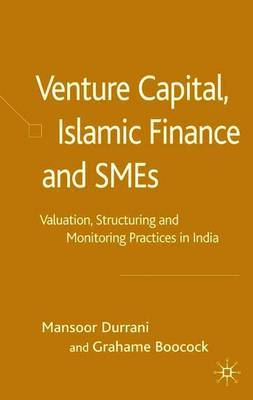 Venture Capital, Islamic Finance and SMEs by Mansoor Durrani