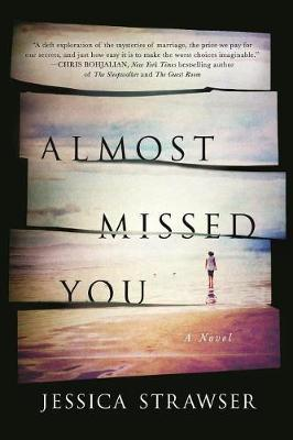 Almost Missed You by Jessica Strawser image