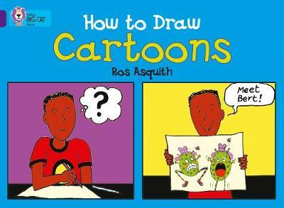 How to Draw Cartoons by Ros Asquith