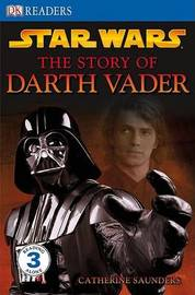 Star Wars the Story of Darth Vader by Catherine Saunders image