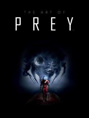 The Art Of Prey by Bethesda Softworks