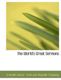 The World's Great Sermons by Grenville Kleiser