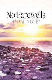 No Farewells by Helen Davies