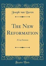 The New Reformation by Joseph Van Buren image