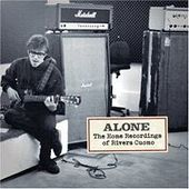 Alone - The Home Recordings of Rivers Cuomo by Rivers Cuomo