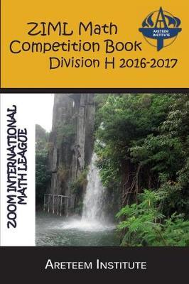 Ziml Math Competition Book Division H 2016-2017 by Kevin Wang Ph D image