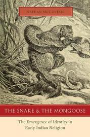 The Snake and the Mongoose by Nathan McGovern