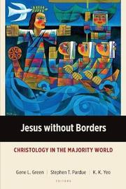 Jesus Without Borders by Gene L Green