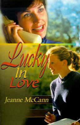 Lucky in Love by Jeanne McCann image