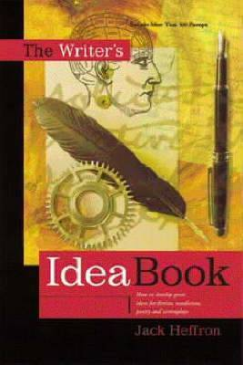 The Writer's Idea Book by Jack Heffron image