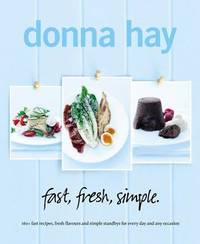 Fast Fresh Simple by Donna Hay