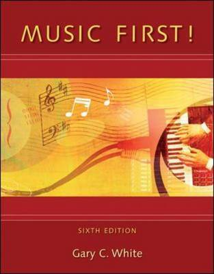 Music First! by Gary C. White image
