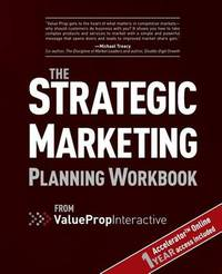Strategic Marketing Planning Workbook by Jose Palomino