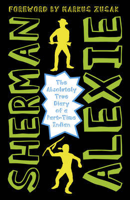The Absolutely True Diary of a Part-Time Indian by Sherman Alexie image