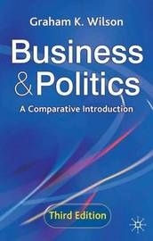 Business and Politics by Graham K. Wilson image