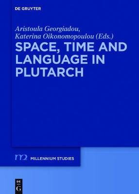 Space, Time and Language in Plutarch
