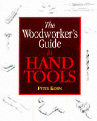 Woodworker's Guide to Handtools by Peter Korn image