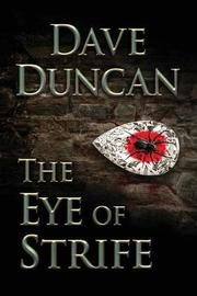 The Eye of Strife by Dave Duncan image