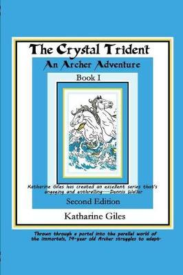 The Crystal Trident by Katharine Giles