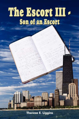 The Escort III-Son of an Escort by Theresa E. Liggins image