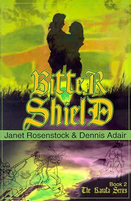 Bitter Shield by Janet Rosenstock image