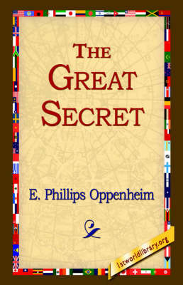The Great Secret by E.Phillips Oppenheim image