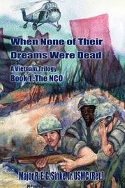 When None of Their Dreams Were Dead by R E G Sinke image
