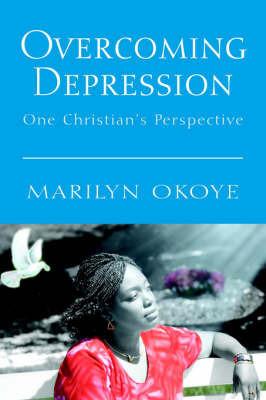Overcoming Depression by Marilyn Okoye