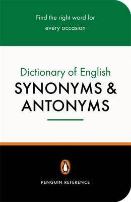 The Penguin Dictionary of English Synonyms & Antonyms image