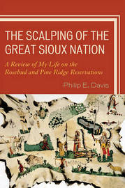 The Scalping of the Great Sioux Nation by Philip E. Davis image