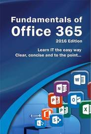 Fundamentals of Office 365 by Kevin Wilson