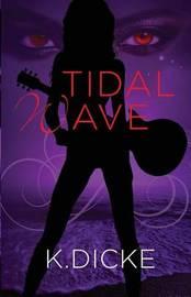 Tidal Wave by K Dicke