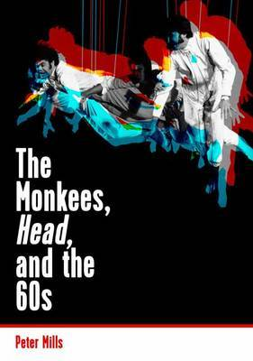 The Monkees, Head, and the 60s by Peter Mills image