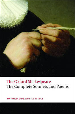 The Complete Sonnets and Poems: The Oxford Shakespeare by William Shakespeare image