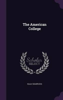 The American College by Isaac Sharpless