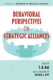 Behavioral Perspectives on Strategic Alliances
