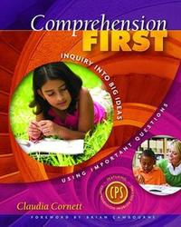 Comprehension First by Claudia E. Cornett image