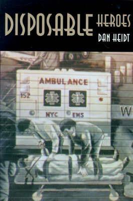 Disposable Heroes by Dan Heidt image