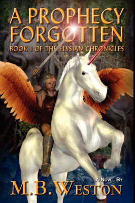 A Prophecy Forgotten by M., B. Weston image