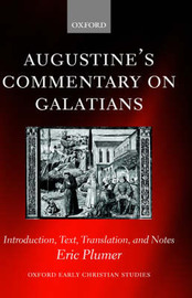 Augustine's Commentary on Galatians by Eric Plumer image