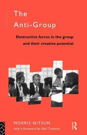 The Anti-group: Destructive Forces in the Group and Their Creative Potential by Morris Nitsun image