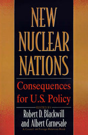 New Nuclear Nations Pb by Blackwill/Carnesale