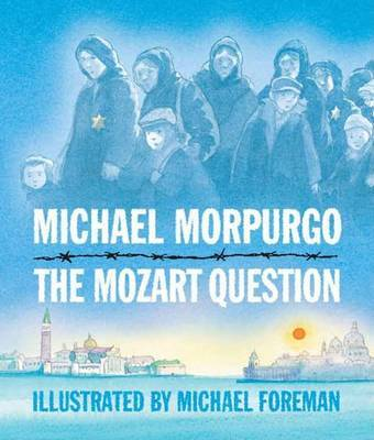 The Mozart Question by Michael Morpurgo, M.B.E, M.B.E. image