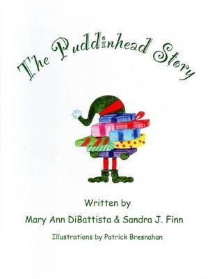 The Puddinhead Story by Mary Ann DiBattista