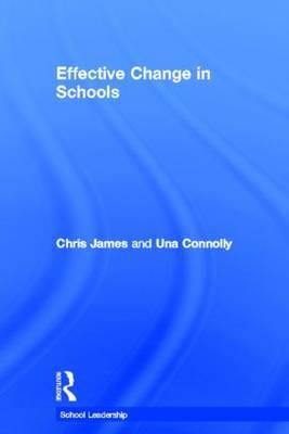 Effective Change in Schools by Chris James image