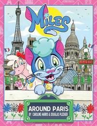 Miles Around Paris by Douglas Pledger